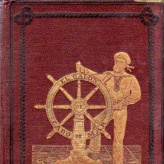 Libros antiguos: EL GALON DE CABO DE MAR. MANUAL DEL MARINERO. DON ANTONIO PEREA ORIVE. 1883.. Lote 179400397