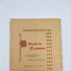 Libros antiguos: L-1177. EL BLASON DE TARRAGONA, BARON DE LAS CUATRO TORRES. 1891.. Lote 179521692