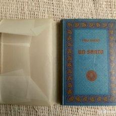 Libros antiguos: UN SANTO /POR: PABLO BOURGET ( ACADEMIA FRANCESA ) -EDITA : GUSTAVO GILI 1919. Lote 36302910