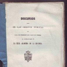 Libros antiguos: REAL ACADEMIA DE LA HISTORIA: DISCURSOS LEIDOS EN LAS SESIONES PUBLICAS... DESDE 1852. Lote 39354955