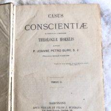 Libros antiguos: CASUS CONSCIENTIAE IN PRAECIPUAS QUESTIONES THEOLOGIAE MORALIS 1877. Lote 179945542