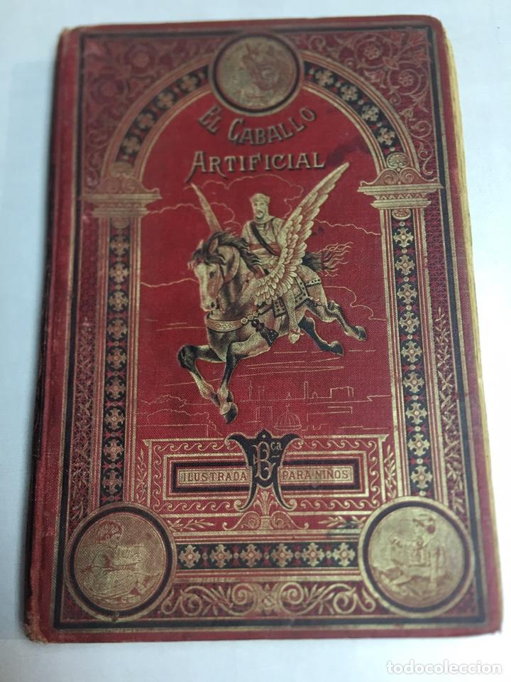 EL CABALLO ARTIFICIAL - EDITORIAL SATURNINO CALLEJA - 1901, BIBLIOTECA ILUSTRADA PARA NIÑOS. (Libros Antiguos, Raros y Curiosos - Ciencias, Manuales y Oficios - Otros)