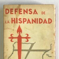 Libros antiguos: DEFENSA DE LA HISPANIDAD. - MAEZTU, RAMIRO DE.. Lote 123211675