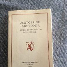 Libros antiguos: USATGES DE BARCELONA. JOSEP ROVIRA I ERMENGOL. Lote 179949685