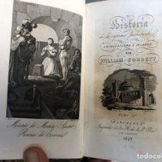 Libros antiguos: HISTORIA DE LA REFORMA PROTESTANTE EN INGLATERRA E IRLANDA POR WILLIAM COBBETT - 1849. Lote 179949995