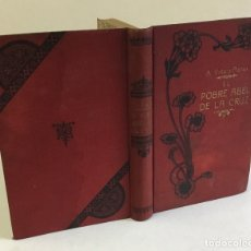 Libros antiguos: EL POBRE ABEL DE LA CRUZ. - VIDAL Y PLANAS, ALFONSO. . Lote 179957025