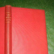 Libros antiguos: EPISODIOS NACIONALES: MONTES DE OCA, DE BENITO PEREZ GALDOS - 1904 SEGUNDO MILLAR. Lote 180007063