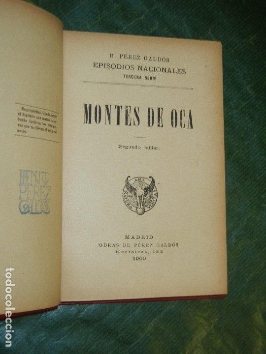 Libros antiguos: EPISODIOS NACIONALES: MONTES DE OCA, DE BENITO PEREZ GALDOS - 1904 SEGUNDO MILLAR - Foto 2 - 180007063