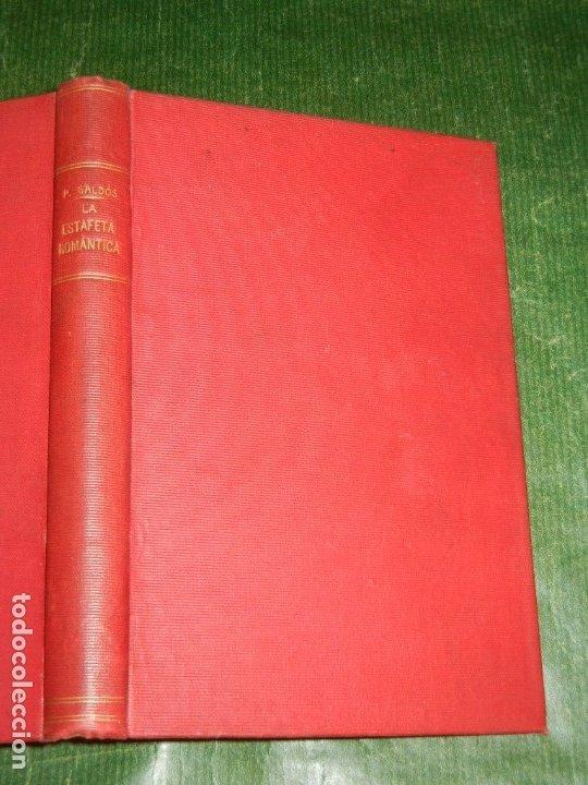 EPISODIOS NACIONALES: LA ESTAFETA ROMANTICA, DE BENITO PEREZ GALDOS - 1899 (2.000) (Libros antiguos (hasta 1936), raros y curiosos - Literatura - Narrativa - Otros)