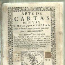 Libros antiguos: 801.- ARTE DE CARTAS MISIVAS O METHODO GENERAL PARA REDUCIR AL PAPEL QUANTAS MATERIAS PIDE . Lote 180012858
