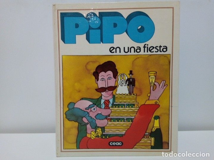Libros antiguos: libros educativos Pipo en una Fiesta y Pipo y su Familia CEAC 1979 - Foto 2 - 180015502