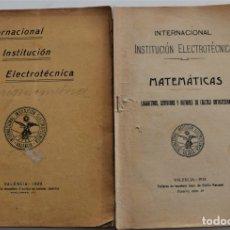 Libros antiguos: LOTE 2 LIBRITOS MATEMÁTICAS + LOGARITMOS, DERIVADAS Y NOCIONES DE CÁLCULO INFINITESIMAL AÑOS 1909-12. Lote 180016632