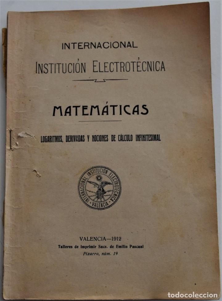 Libros antiguos: LOTE 2 LIBRITOS MATEMÁTICAS + LOGARITMOS, DERIVADAS Y NOCIONES DE CÁLCULO INFINITESIMAL AÑOS 1909-12 - Foto 8 - 180016632