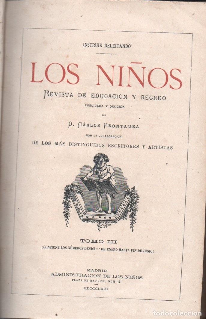 Libros antiguos: FRONTAURA : LOS NIÑOS - REVISTA DE EDUCACIÓN Y RECREO AÑO COMPLETO 1871 - DOS TOMOS - Foto 3 - 180017255