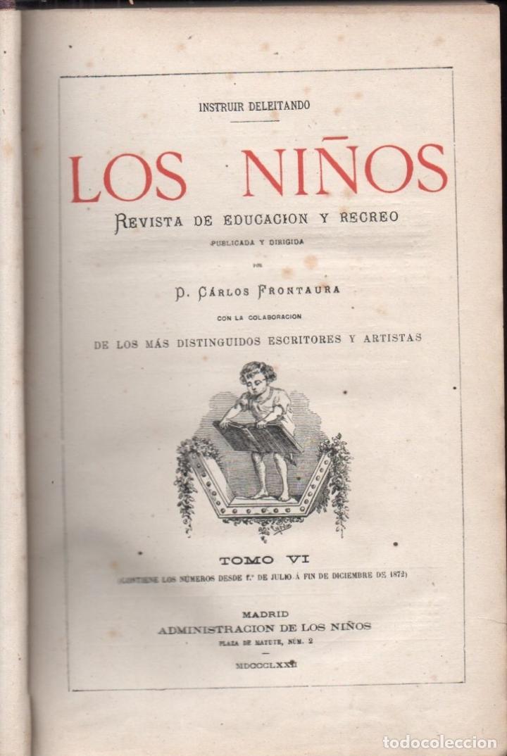 Libros antiguos: FRONTAURA : LOS NIÑOS - REVISTA DE EDUCACIÓN Y RECREO AÑO COMPLETO 1872 - DOS TOMOS - Foto 2 - 180017450