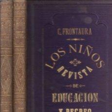 Libros antiguos: FRONTAURA : LOS NIÑOS - REVISTA DE EDUCACIÓN Y RECREO AÑO COMPLETO 1872 - DOS TOMOS. Lote 180017450