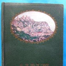 Libros antiguos: ALBUM MERAVELLA. VOLUM I COMARQUES DE BARCELONA LLIBRE DE BELLESES NATURALS I ART DE CATALUNYA, 1929. Lote 180021623