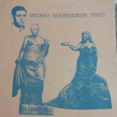 Libros antiguos: HECHOS DE AMOR. ANTONIO ALBURQUERQUE. 1990. Lote 180033660