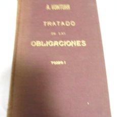 Libros antiguos: TRATADO DE LAS OBLIGACIONES. A. VON TUHR. TOMO I. 1º EDICION. 1934 MADRID. 335 PAGINAS. Lote 180072017