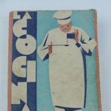 Libros antiguos: LIBRO DE LA COCINA CLASICA ESPAÑOLA, POR ALBERTO LEON, AÑOS 30, ED. VIUDA DE JUAN ORTIZ, TIENE 231 P. Lote 180072303