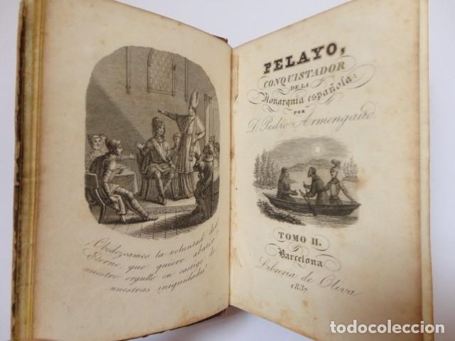 Libros antiguos: Pedro de Armengaud - Pelayo, conquistador de la monarquia española (TomoII)- Imprenta de Oliva 1837 - Foto 2 - 180085906