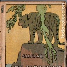 Libros antiguos: EMILIO SALGARI : EL HOMBRE DE FUEGO TOMO II (CALLEJA). Lote 180087532