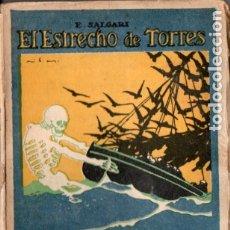 Libros antiguos: EMILIO SALGARI : EL ESTRECHO DE TORRES (CALLEJA). Lote 180087683