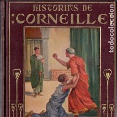 Libros antiguos: ARALUCE : HISTORIAS DE CORNEILLE (1927). Lote 180090340
