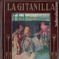 Libros antiguos: ARALUCE : CERVANTES - LA GITANILLA (1914) ILUSTRADO POR SEGRELLES. Lote 180090670