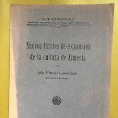 Libros antiguos: NUEVOS LÍMITES DE EXPANSIÓN DE LA CULTURA DE ALMERÍA (J. MARTÍNEZ), UNIVERSIDAD, 1930. Lote 180094441