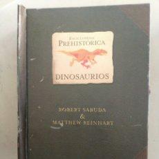 Libros antiguos: ENCICLOPEDIA PREHISTÓRICA DINOSAURIOS. Lote 180110827