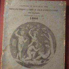 Libros antiguos: FERNANDO PATXOT. CALENDARIO DE ORTIZ DE LA VEGA. AÑO PRIMERO.CALENDARIO PARA EL AÑO 1860 BISIESTO. Lote 180111771