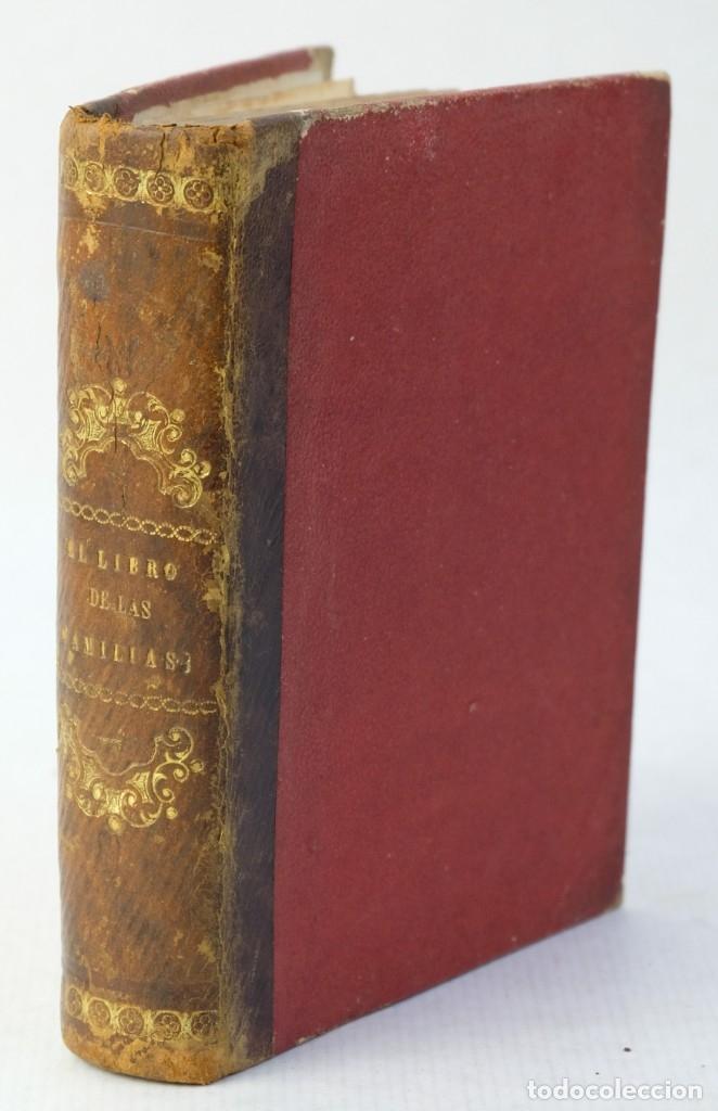 EL LIBRO DE LAS FAMILIAS, NOVISIMO MANUAL PRÁCTICO-DÉCIMA EDICIÓN-LIBRERÍA DE D.LEOCADIO LÓPEZ, 1863 (Libros Antiguos, Raros y Curiosos - Ciencias, Manuales y Oficios - Otros)