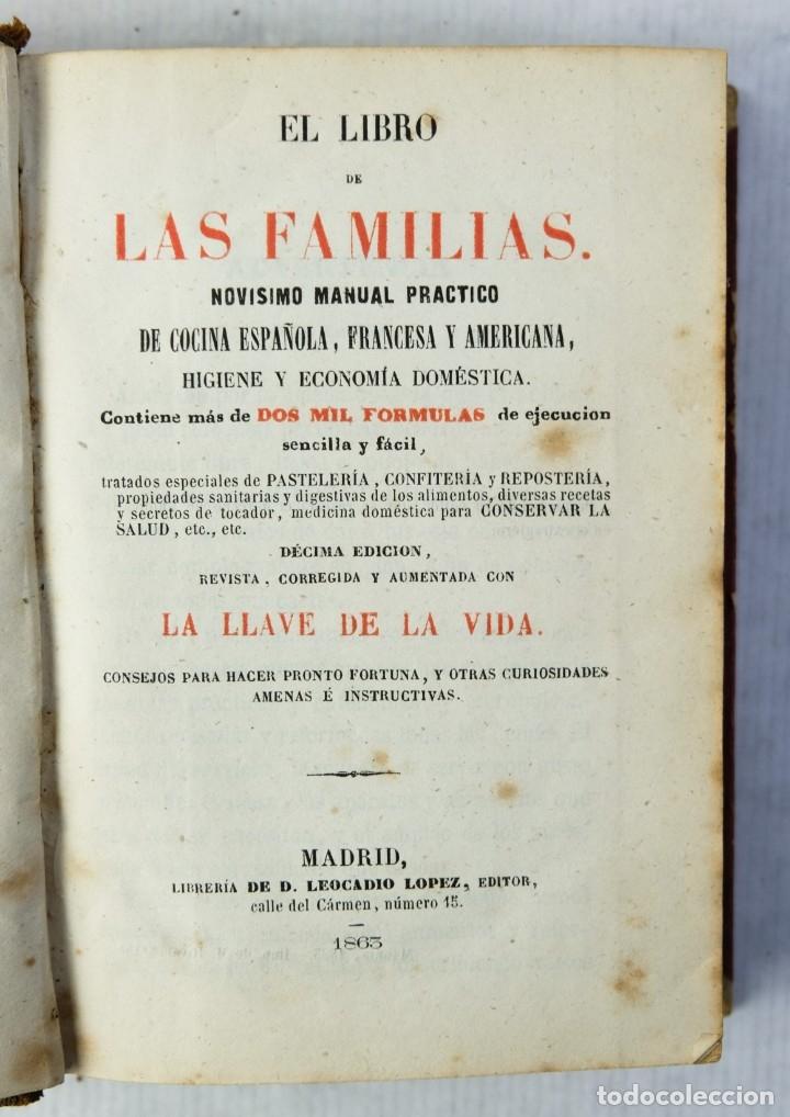Libros antiguos: El libro de las familias, novisimo manual práctico-décima edición-Librería de D.Leocadio López, 1863 - Foto 2 - 180132352