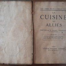 Livres anciens: LA CUISINE DES ALLIÉS.RECETAS, AMERICANAS, INGLESAS...IDIOMA FRANCÉS .PARIS 1918. Lote 180150920