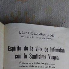Libros antiguos: ESPIRITU DE LA VIDA DE INTIMIDAD CON LA SANTISIMA VIRGEN. Lote 180164035