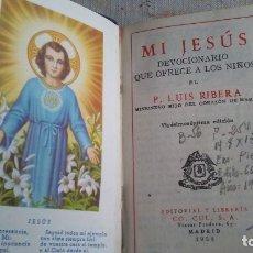 Libros antiguos: MI JESUS. Lote 180164212