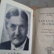 Libros antiguos: LAS CUATRO PLUMAS. Lote 180165036