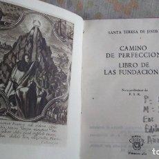 Libros antiguos: CAMINO DE PERFECCION. Lote 180165288