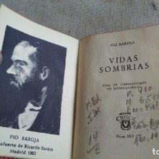 Libros antiguos: VIDAS SOMBRIAS. Lote 180165580