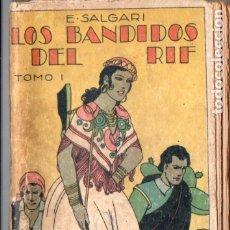 Libros antiguos: EMILIO SALGARI : LOS BANDIDOS DEL RIF TOMO I (CALLEJA). Lote 180177653