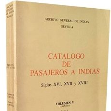 Libros antiguos: CATÁLOGO DE PASAJEROS A INDIAS (S XVI, XVII Y XVIII) 1567-1574 (3.787 NOMBRES DE PASAJEROS. Lote 180212713