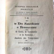 Libros antiguos: SYNOPSIS THEOLOGIAE DOGMATICAE FUNDAMENTALIS- TANQUEREY - 1925 - TOMO 3. Lote 180325882