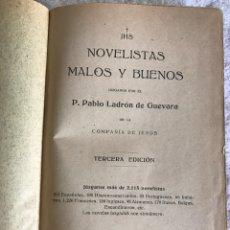 Libros antiguos: NOVELISTAS. MALOS Y BUENOS. P. LADRON DE GUEVARA - 1928. Lote 180329220