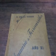 Libros antiguos: ANUARIO DE FERROCARRILES AÑO XI. 1903. E. DE LA TORRE. PUBLICIDAD INTERIOR. MAPA DE VÍAS ESPAÑA. Lote 180346078