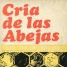 Libros antiguos: CRÍA DE LAS ABEJAS SU MIEL Y SUS ENFERMEDADES (A.G. HARRISON - A. HEBDEN - F.A. RICHARD). Lote 195337693