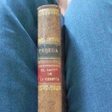 Libros antiguos: EL SABOR DE LA TIERRUCA. PEREDA. 1896. Lote 180390000