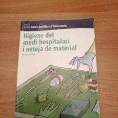 Libros antiguos: LIBRO HIGIENE DEL MEDI HOSPITALARI I NETEJA DE MATERIAL - CURES AUXILIARS D´INFERMERIA . Lote 180394162
