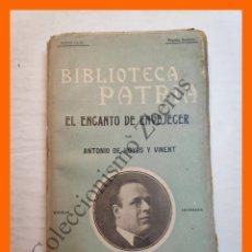 Libros antiguos: EL ENCANTO DE ENVEJECER - ANTONIO DE HOYOS Y VINENT - BIBLIOTECA PATRIA Nº 156. Lote 180404273