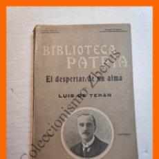 Libros antiguos: EL DESPERTAR DE UN ALMA - LEUIS DE TERAN - BIBLIOTECA PATRIA Nº 146. Lote 180406261